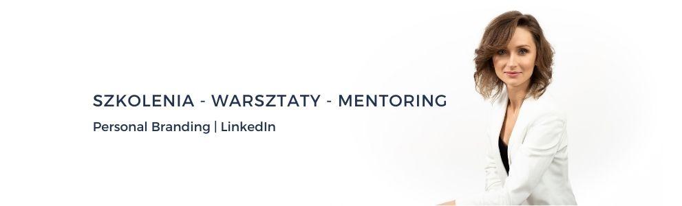 Monika Gawanowska - trener LinkedIn i budowania marki osobistej