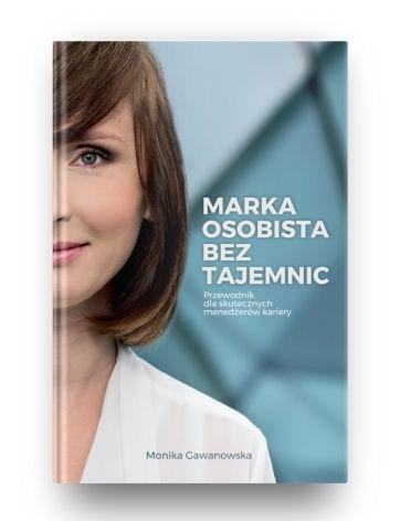 Książka Marka osobista bez tajemnic, autor Monika Gawanowska.